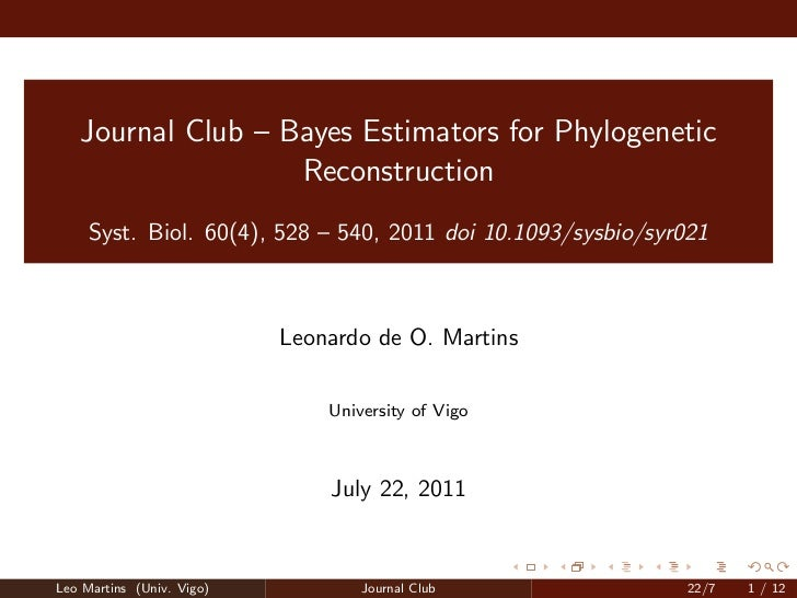 Journal Club – Bayes Estimators for Phylogenetic                   Reconstruction     Syst. Biol. 60(4), 528 – 540, 2011 d...