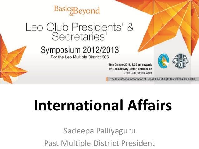International Affairs      Sadeepa Palliyaguru Past Multiple District President