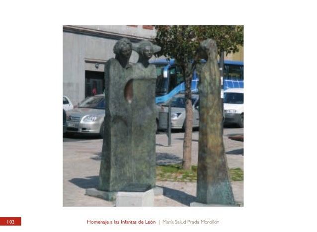 CALLE RAMÓN Y CAJAL Homenaje a las Infantas de León  RAMÓN Y CAJAL STREET Homage to León's Infantas  Monumento realizado p...