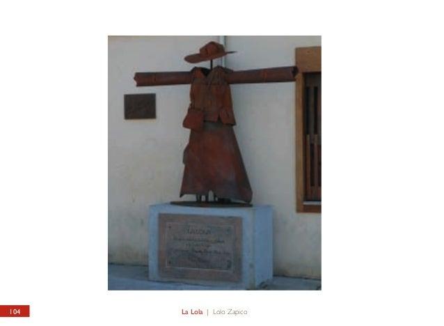 CALLE RUÍZ DE SALAZAR La Lola  RUÍZ DE SALAZAR STREET La Lola  Obra del artista lacianiego Lolo Zapico y que Manuel Quijan...