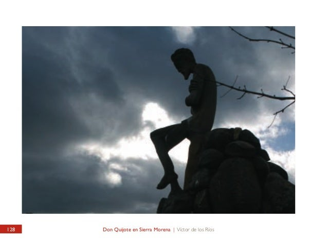 UNIVERSIDAD DE LEÓN / CAMPUS DE VEGAZANA Don Quijote en Sierra Morena  UNIVERSITY OF LEÓN / VEGAZANA CAMPUS Quixote in Sie...