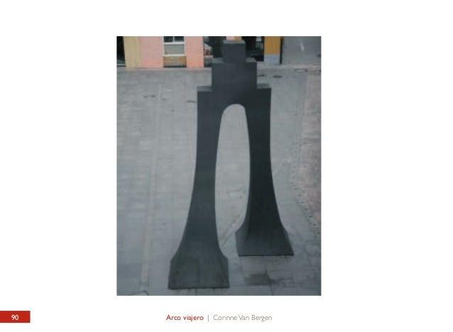 PLAZA TORRES DE OMAÑA Arco Viajero  TORRES DE OMAÑA SQUARE Traveller's Arch  Monumental escultura diseñada por la artista ...
