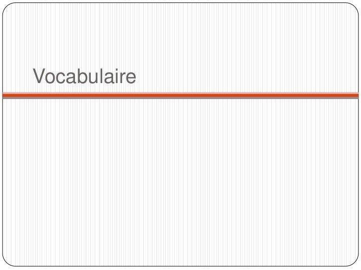 Vocabulaire<br />