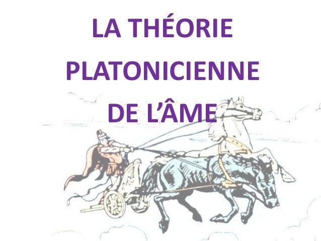 LA THÉORIE  PLATONICIENNE  DE L'ÂME