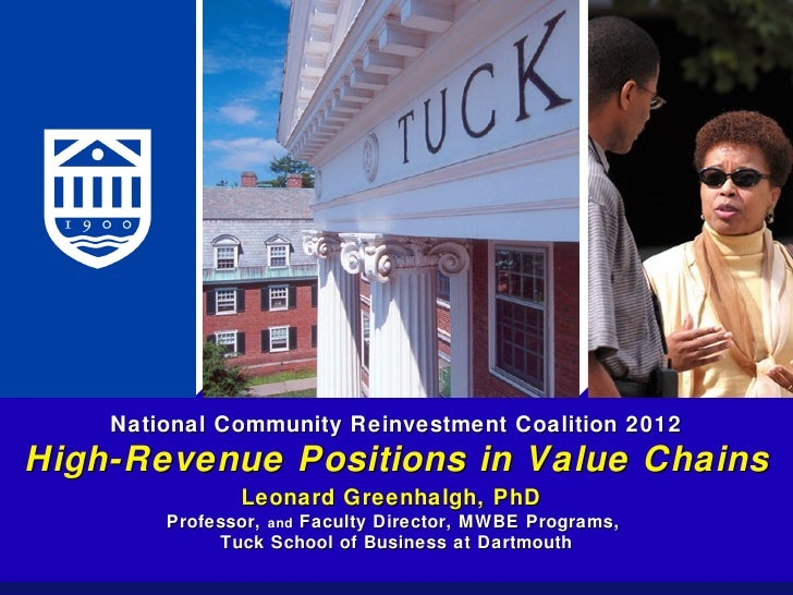 National Community Reinvestment Coalition 2012High-Revenue Positions in Value Chains               Leonard Greenhalgh, PhD...