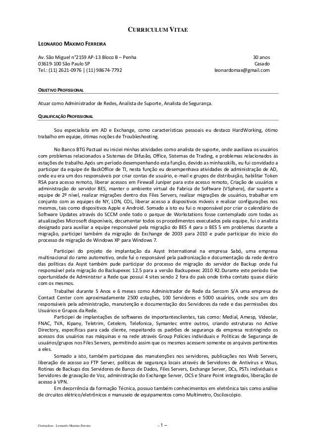 CURRICULUM VITAE Curriculum – Leonardo Maximo Ferreira – 1 – LEONARDO MAXIMO FERREIRA Av. São Miguel n°2159 AP-13 Bloco B ...