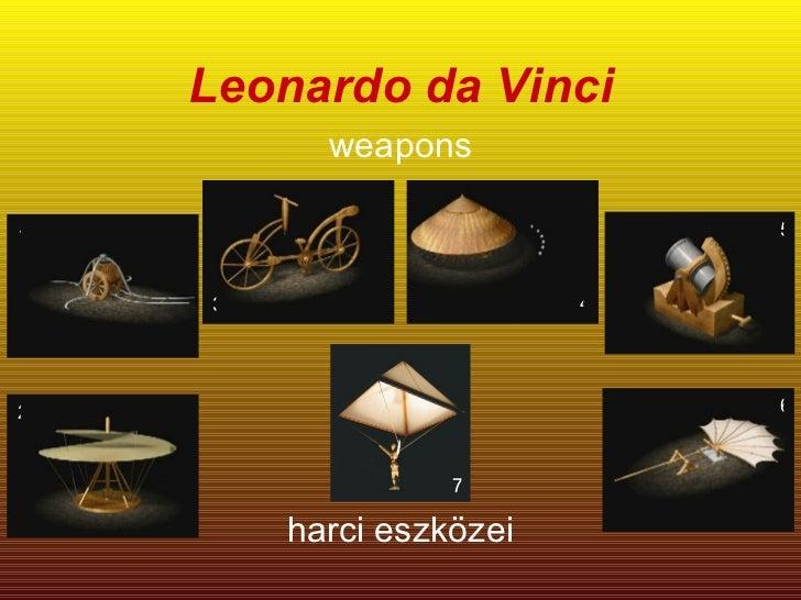 Leonardo da Vinci weapons 1 2 3 4 5 6 harci eszközei 7