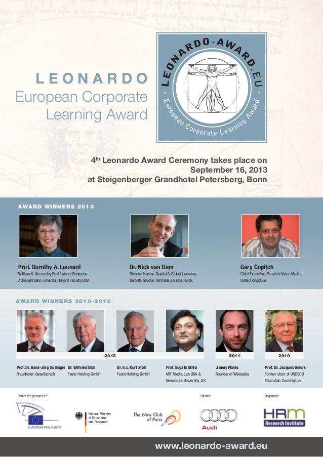 L E O N A R D OEuropean CorporateLearning Awardwww.leonardo-award.euProf. Dr. Hans-Jörg BullingerFraunhofer-Gesellschaft...