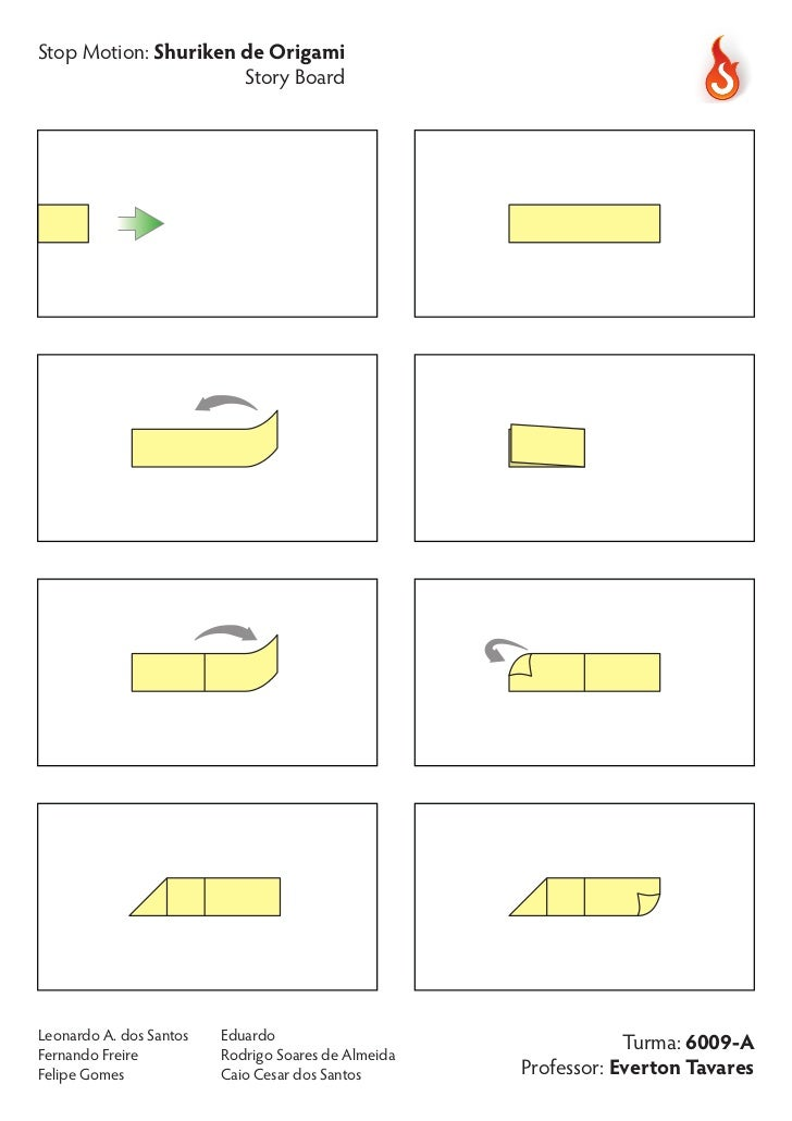 Stop Motion: Shuriken de Origami                      Story BoardLeonardo A. dos Santos   Eduardo                         ...