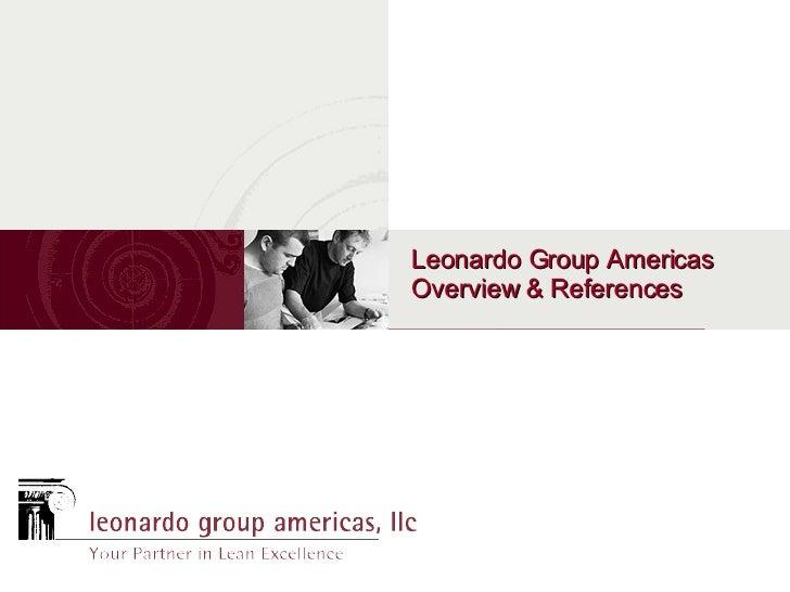 Leonardo Group Americas Overview & References