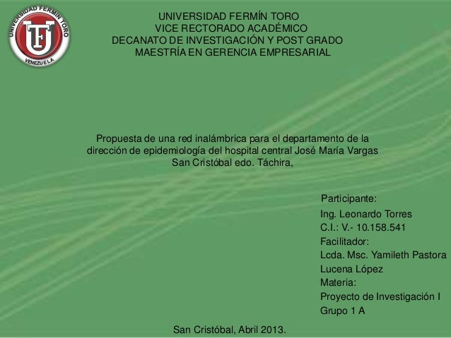 UNIVERSIDAD FERMÍN TORO           VICE RECTORADO ACADÉMICO     DECANATO DE INVESTIGACIÓN Y POST GRADO        MAESTRÍA EN G...