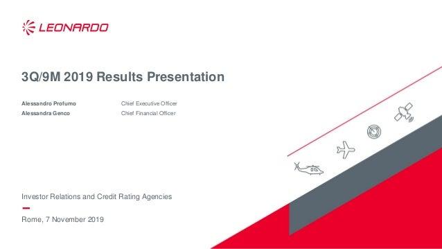 Rome, 7 November 2019 3Q/9M 2019 Results Presentation Alessandro Profumo Chief Executive Officer Alessandra Genco Chief Fi...