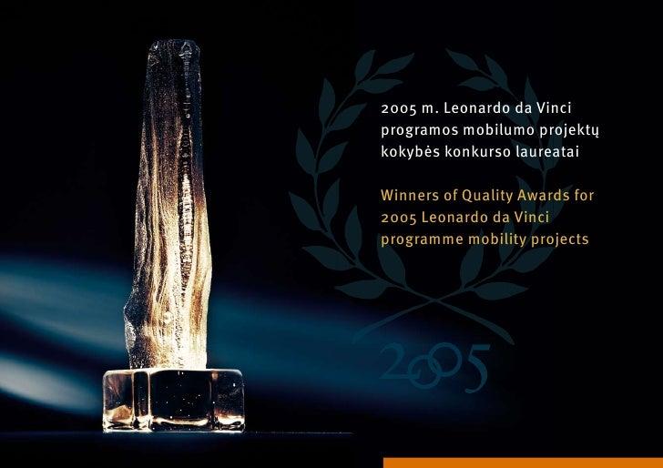 200 m. Leonardo da Vinci programos mobilumo projektų kokybės konkurso laureatai  Winners of Quality awards for 200 Leonard...