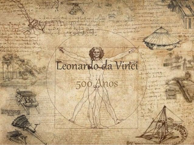 Leonardo da Vinci 500 Anos