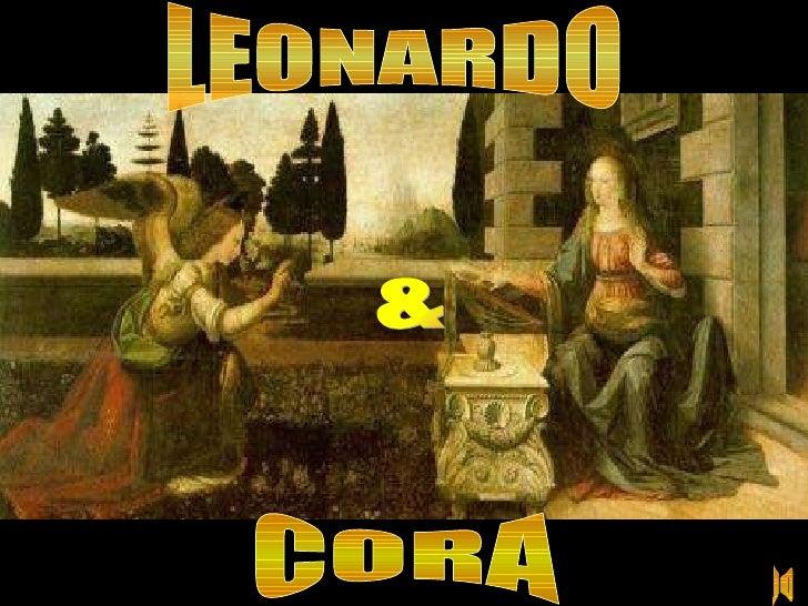 LEONARDO & CORA JO