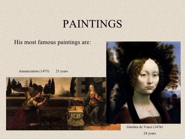 PAINTINGS His Most Famous