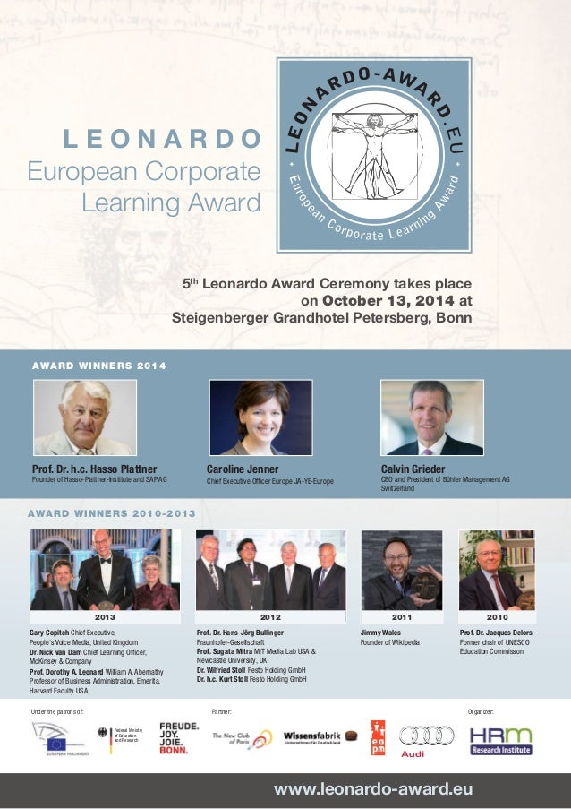 Th L E O N A R D O European Corporate Learning Award www.leonardo-award.eu	 Prof. Dr. h.c. Hasso Plattner Founder of Hasso...