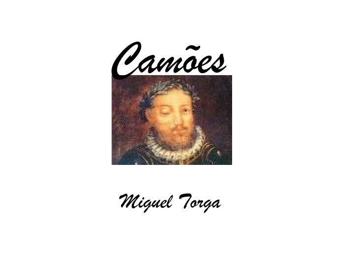 Camões  Miguel Torga