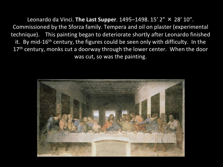 a comparison of the last supper of leonardo with that of tintoretto Leonardo da vinci, last supper, 1498, tempera and oil on plaster (santa maria  della  compared to the same subject painted by early renaissance artists.