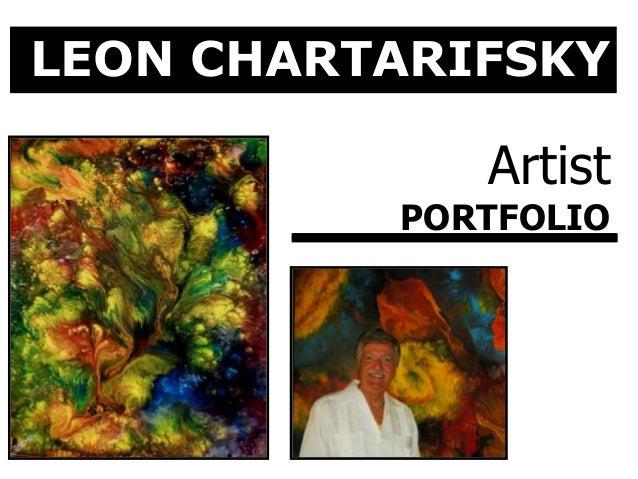 LEON CHARTARIFSKY Artist PORTFOLIO