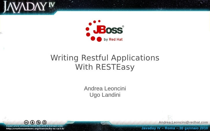 Writing Restful Applications       With RESTEasy          Andrea Leoncini           Ugo Landini                           ...