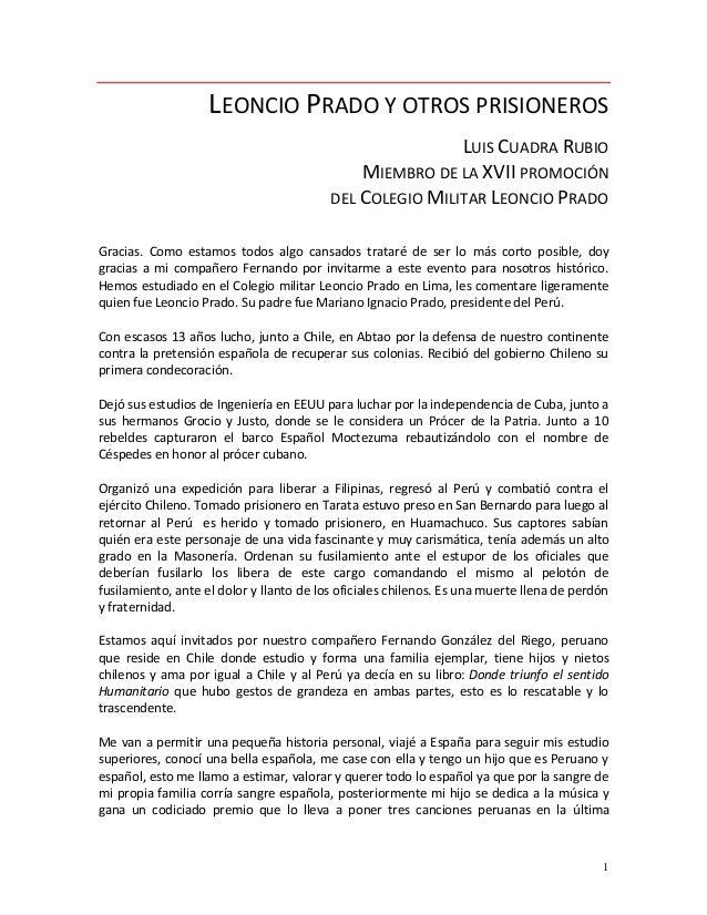 1 LEONCIO PRADO Y OTROS PRISIONEROS LUIS CUADRA RUBIO MIEMBRO DE LA XVII PROMOCIÓN DEL COLEGIO MILITAR LEONCIO PRADO Graci...