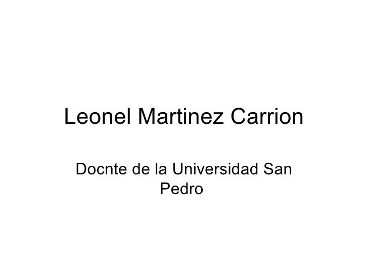 Leonel Martinez Carrion Docnte de la Universidad San Pedro