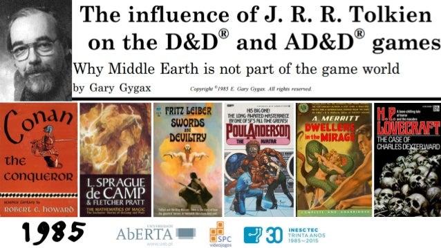 Nome: de Tolkien (Akallabêth) do Silmarillion (1977) Jogo: de Gygax, Dungeons & Dragons