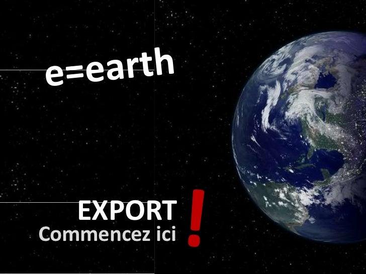 EXPORTCommencez ici
