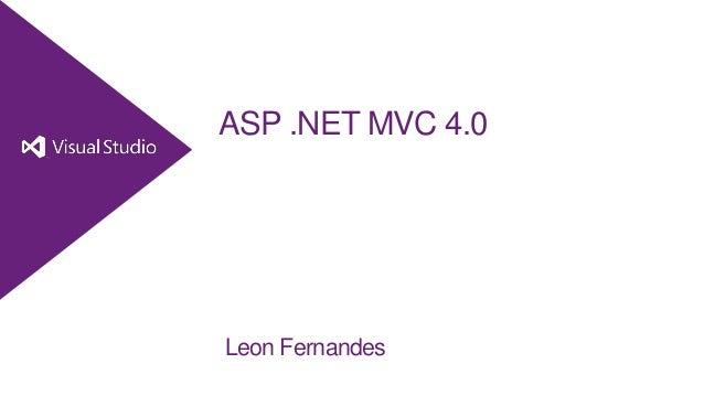 ASP .NET MVC 4.0Leon Fernandes