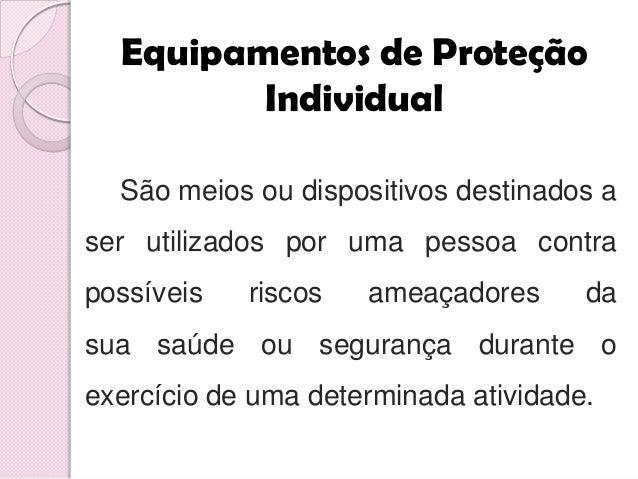 A importância do uso de EPI s Letícia Santana Gonzaga  2. Equipamentos de Proteção  Individual ... 13d4a1ef8d