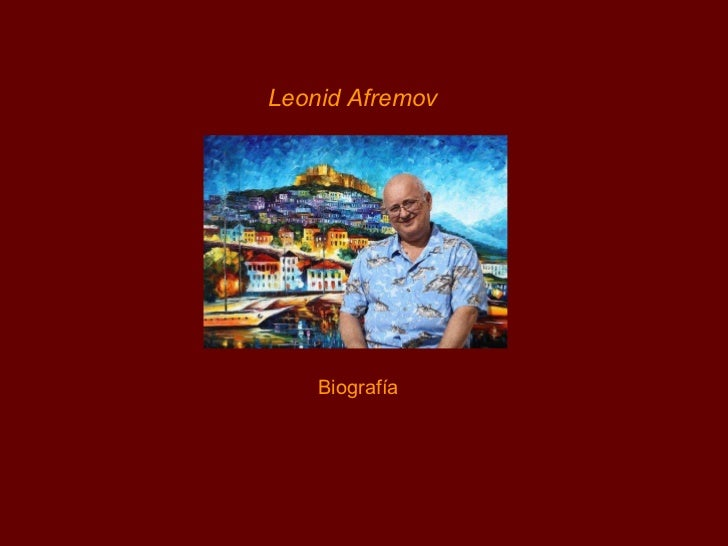Resultado de imagem para leonid afremov biografia en español
