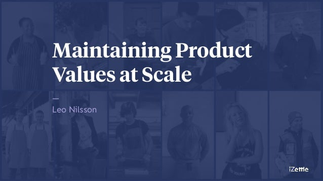Maintaining Product Values at Scale —