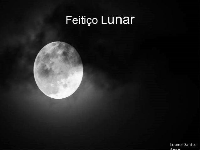 Feitiço Lunar Leonor Santos