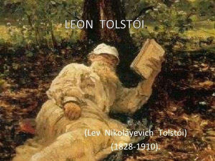 LEON  TOLSTÓI.<br />(Lev  Nikoláyevich  Tolstói)<br />(1828-1910).<br />