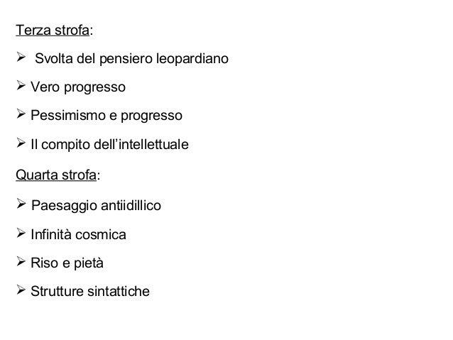 Terza strofa:  Svolta del pensiero leopardiano  Vero progresso  Pessimismo e progresso  Il compito dell'intellettuale ...