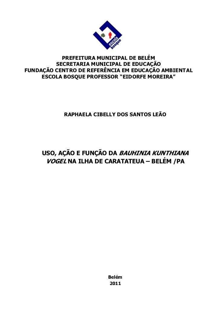 PREFEITURA MUNICIPAL DE BELÉM         SECRETARIA MUNICIPAL DE EDUCAÇÃOFUNDAÇÃO CENTRO DE REFERÊNCIA EM EDUCAÇÃO AMBIENT AL...