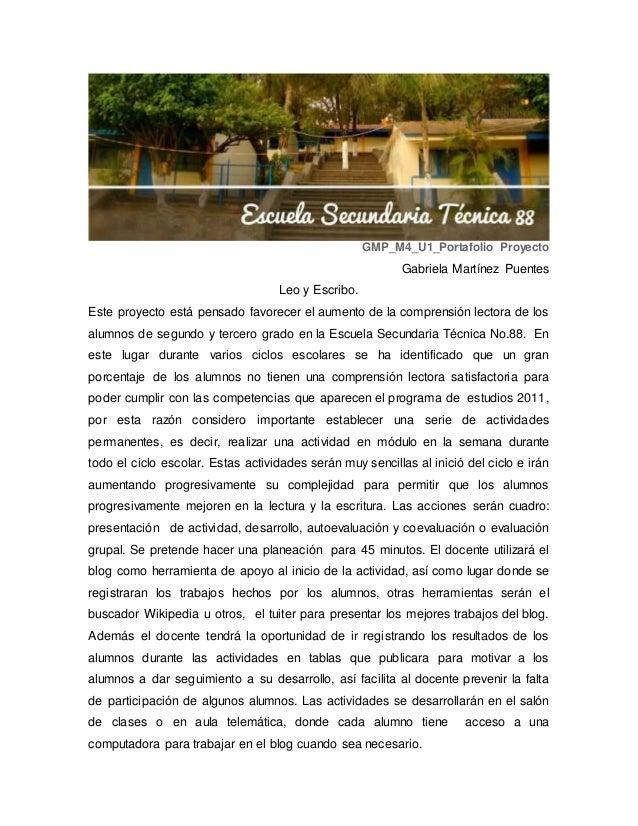GMP_M4_U1_Portafolio Proyecto Gabriela Martínez Puentes Leo y Escribo. Este proyecto está pensado favorecer el aumento de ...