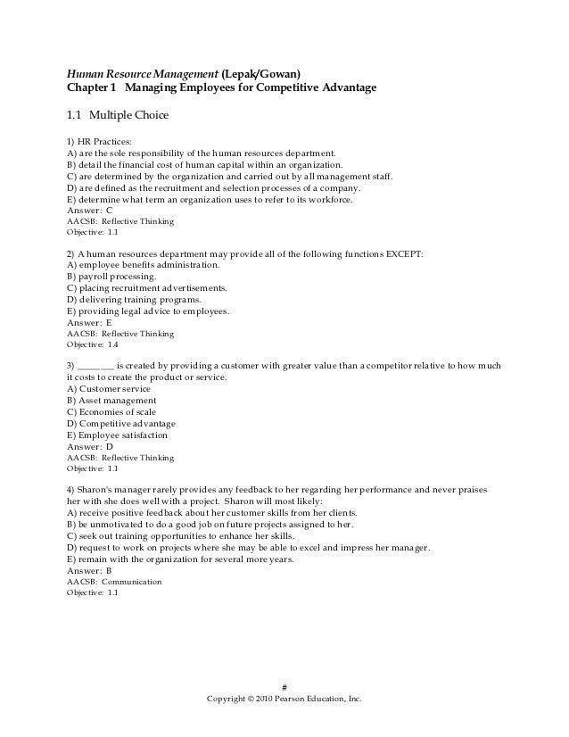 Human Resource Management (Lepak/Gowan)Chapter 1 Managing Employees for Competitive Advantage1.1 Multiple Choice1) HR Prac...
