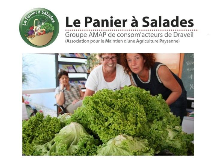 Qu'est-ce qu'une AMAP ? C'est une Association  pour le Maintien d'une  Agriculture Paysanne. C'est un partenariat  solid...