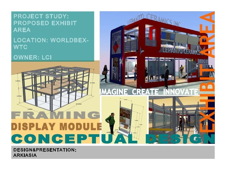 DISPLAY MODULES DESIGN&PRESENTATION: ARKIASIA PROJECT STUDY: PROPOSED EXHIBIT AREA LOCATION: WORLDBEX-WTC OWNER: LCI FRAMI...