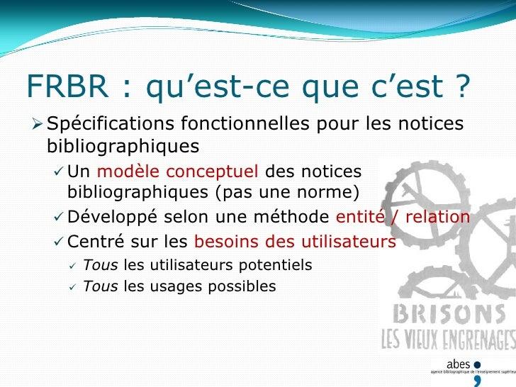 … plus ou moins radicalement</li></li></ul><li>RDA : qu'est-ce que c'est ?<br /><ul><li>Resource Description and Access