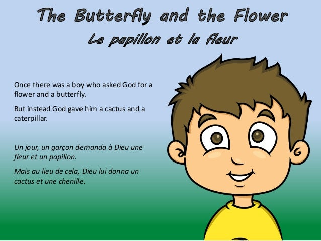 Once there was a boy who asked God for a flower and a butterfly. But instead God gave him a cactus and a caterpillar. Un j...