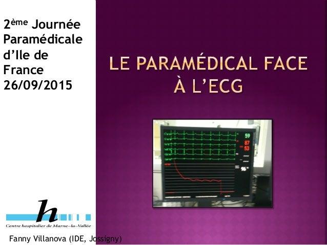 Fanny Villanova (IDE, Jossigny) 2ème Journée Paramédicale d'Ile de France 26/09/2015