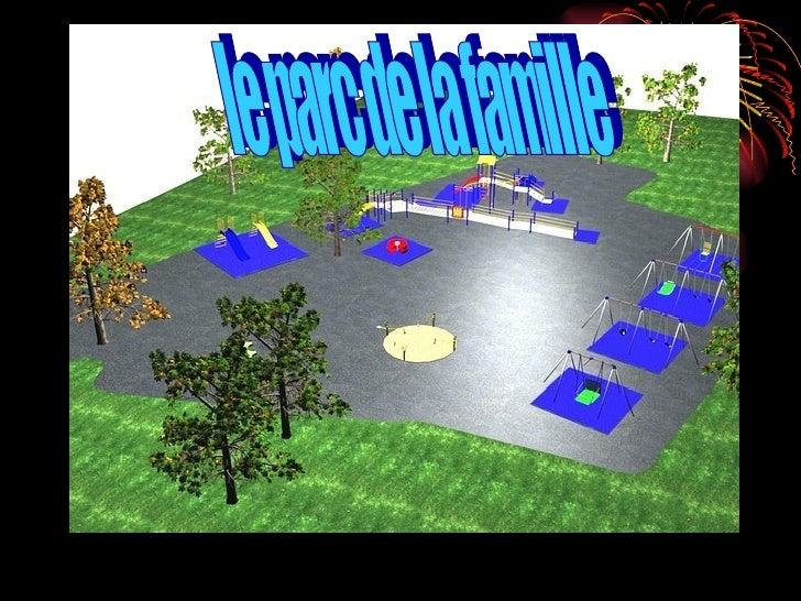 le parc de la famille