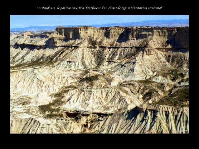 La morphologie du relief est conditionnée par la lithologie et la structure des matériaux d'origine continentale. . .