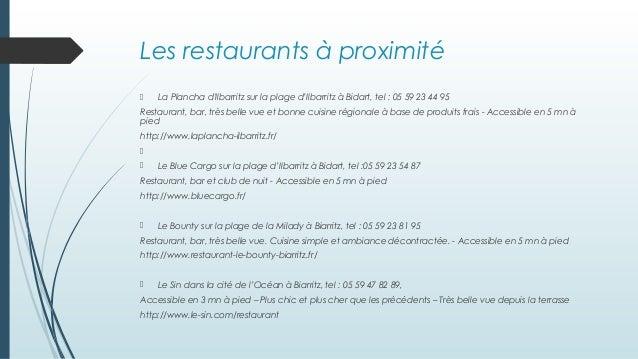Les restaurants à proximité  La Plancha d'Ilbarritz sur la plage d'Ilbarritz à Bidart, tel : 05 59 23 44 95 Restaurant, b...
