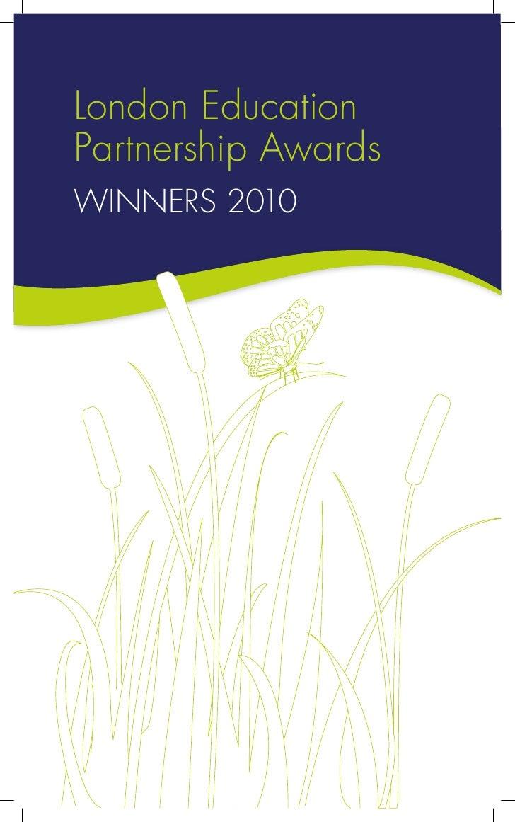 London EducationPartnership AwardsWinnErs 2010