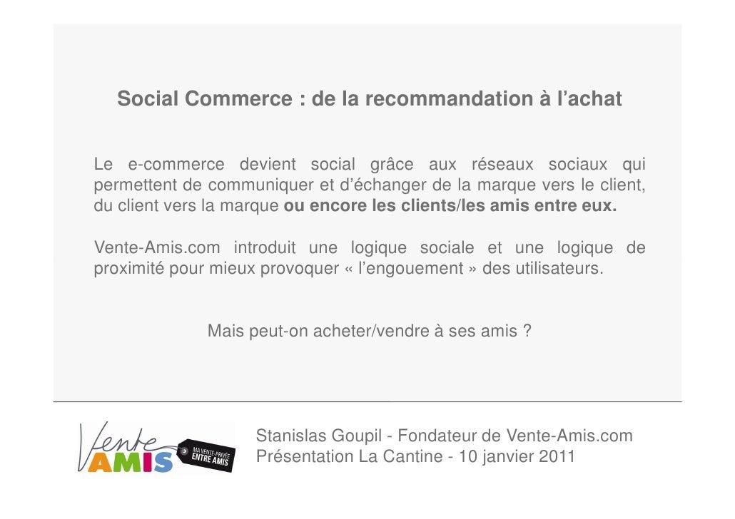 '  Social Commerce : de la recommandation à l'achatLe e-commerce devient social grâce aux réseaux sociaux quipermettent de...