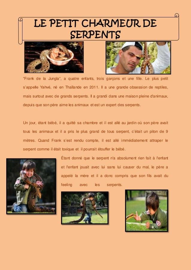 """LE PETIT CHARMEUR DE SERPENTS """"Frank de la Jungla"""", a quatre enfants, trois garçons et une fille. Le plus petit s'appelle ..."""